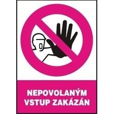 Samolepka zákazová Nepovolaným vstup zakázán A5
