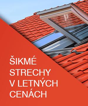 Šikmé strechy v letných cenách